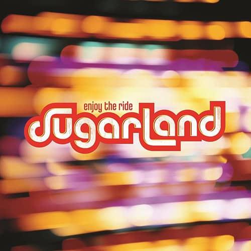 Sugarland - Enjoy the Ride; Photo Courtesy Mercury Nashville