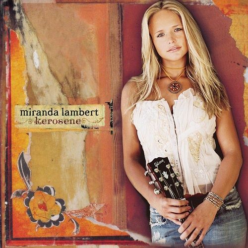 Miranda Lambert; Kerosene