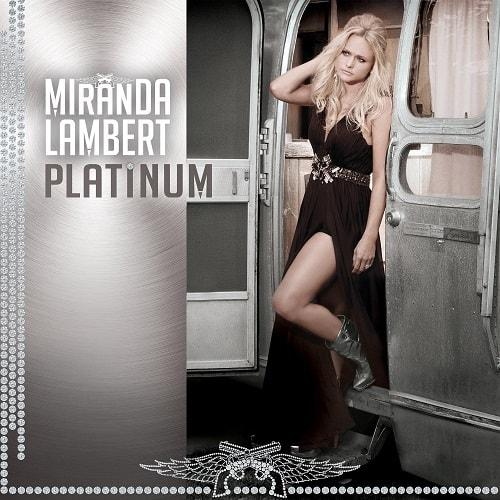 Miranda Lambert; Platinum