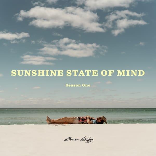 Brian Kelley - Sunshine State Of Mind