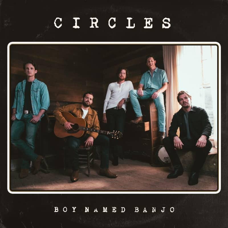 Boy Named Banjo; Circles