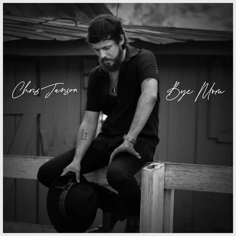 Chris Janson - Bye Mom