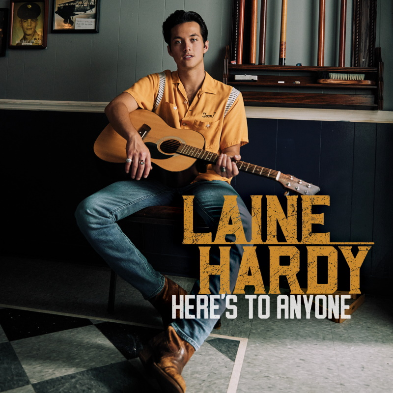 Laine Hardy 'Heres To Anyone' Album Cover