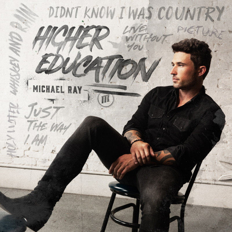 Michael Ray; Higher Education - Photo Courtesy Warner Music Nashville