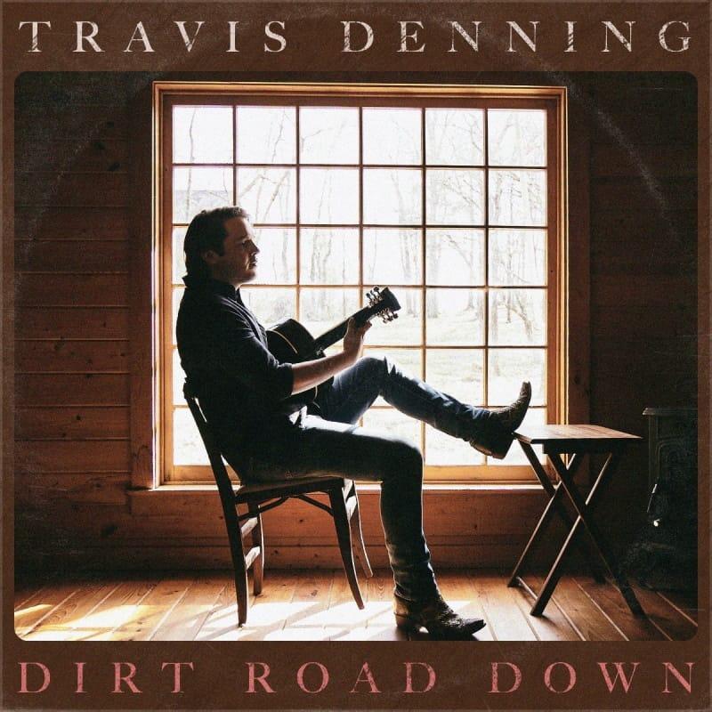 Travis Denning - Dirt Road Down EP
