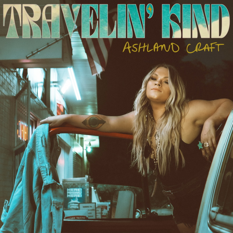 Ashland Craft; Travelin' Kind