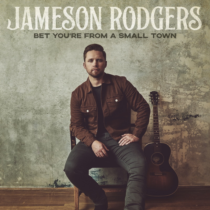 Jameson Rodgers - Bet You're From A Small Town Cover Art