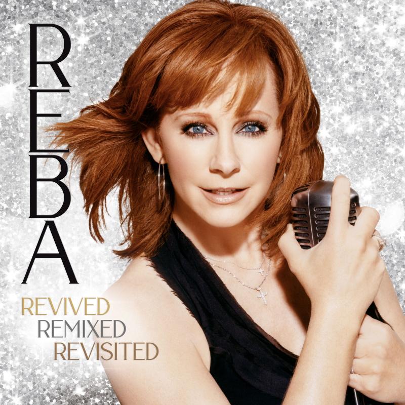 Reba; Revived, Remixed, Revisited